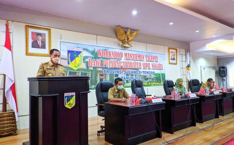 Wagub Sulteng Buka Secara Resmi Workshop Manajemen Talenta.